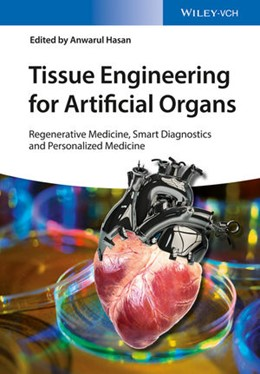 Abbildung von Hasan | Tissue Engineering for Artificial Organs | 1. Auflage | 2017 | beck-shop.de