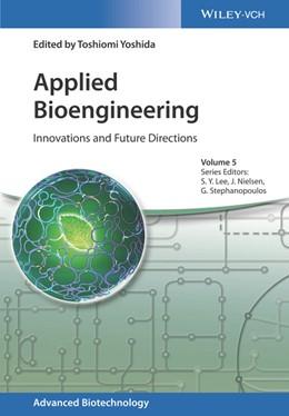 Abbildung von Yoshida   Applied Bioengineering   2017   Innovations and Future Directi...