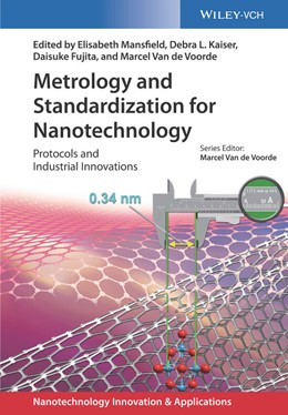Abbildung von Mansfield / Kaiser / Fujita / Voorde | Metrology and Standardization for Nanotechnology | 2017 | Protocols and Industrial Innov...