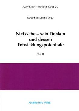Abbildung von Wellner / Kiss | Nietzsche - sein Denken und dessen Entwicklungspotentiale | 1. Auflage | 2014 | beck-shop.de
