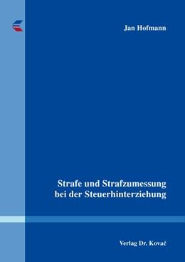 Abbildung von Hofmann   Strafe und Strafzumessung bei der Steuerhinterziehung   2016   133
