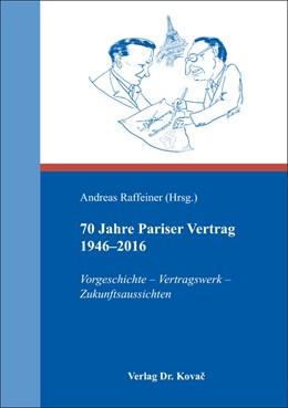 Abbildung von Raffeiner   70 Jahre Pariser Vertrag 1946–2016   1. Auflage   2016   143   beck-shop.de