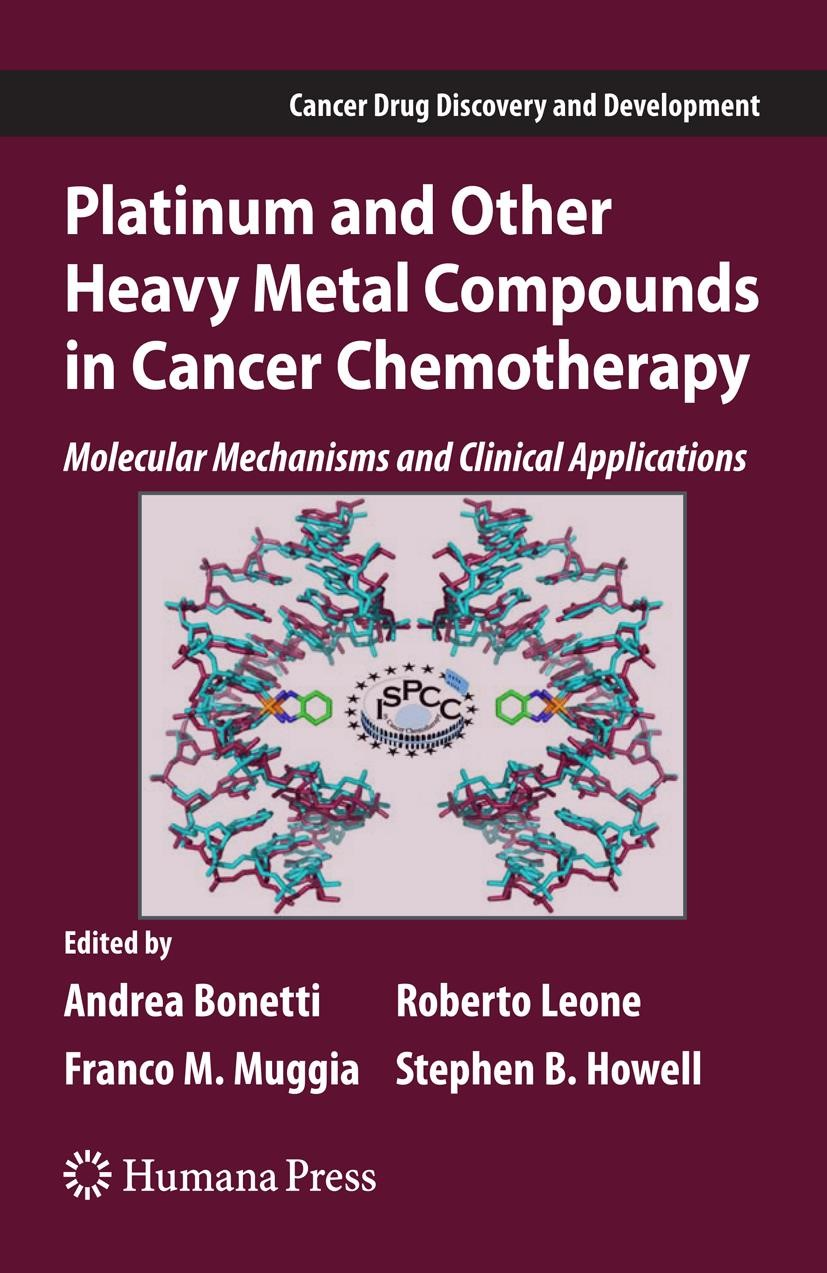 Platinum and Other Heavy Metal Compounds in Cancer Chemotherapy | Bonetti / Howell / Leone / Muggia | Softcover reprint of the original 1st ed. 2009, 2016 | Buch (Cover)