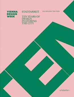 Abbildung von Hollein / Thiel | STADTARBEIT | 2016 | Ten Years of Design Featuring ...