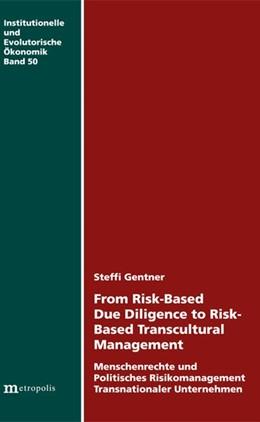 Abbildung von Gentner | From Risk-Based Due Diligence to Risk-Based Transcultural Management | 2016 | Menschenrechte und Politisches...