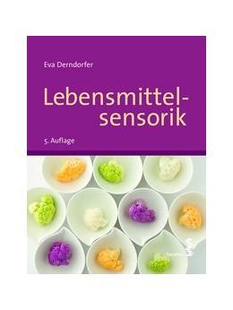 Abbildung von Derndorfer | Lebensmittelsensorik | 5. Auflage | 2016 | beck-shop.de