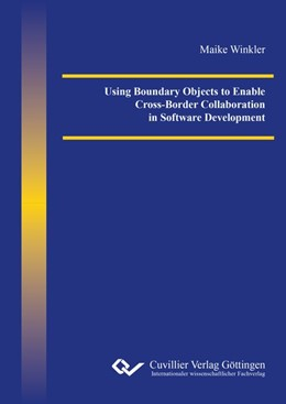 Abbildung von Winkler | Using Boundary Objects to Enable Cross-Border Collaboration in Software Development | 2016