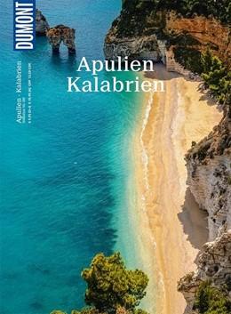 Abbildung von Schaefer | DuMont Bildatlas 181 Apulien, Kalabrien | 1. Auflage | 2017
