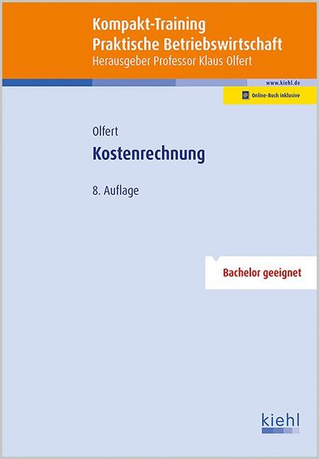 Kompakt-Training Kostenrechnung | Olfert | 8., aktualisierte Auflage, 2016 (Cover)