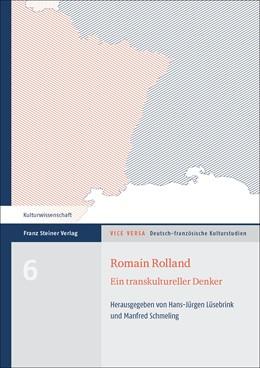 Abbildung von Lüsebrink / Schmeling | Romain Rolland | 1. Auflage | 2016 | beck-shop.de