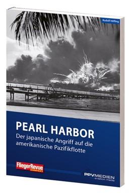 Abbildung von Höfling   FliegerRevue kompakt 10 - Pearl Harbor   2017   Der japanische Angriff auf die...