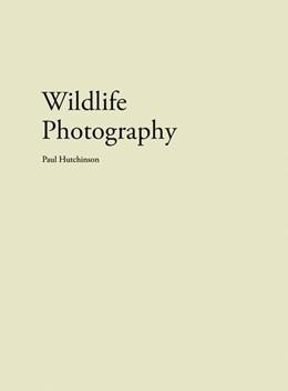 Abbildung von Paul | Wildlife Photography | 1. Auflage | 2016 | beck-shop.de