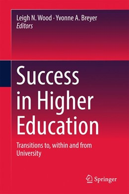 Abbildung von Wood / Breyer   Success in Higher Education   2016   Transitions to, within and fro...