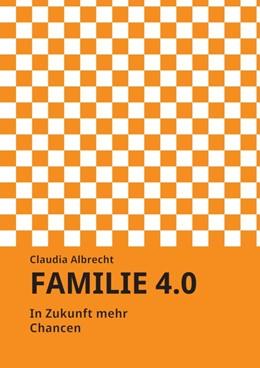 Abbildung von Albrecht   Familie 4.0   1. Auflage   2016   beck-shop.de