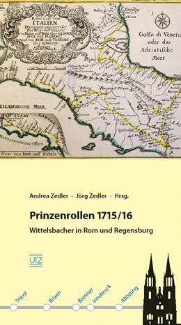 Abbildung von Zedler | Prinzenrollen 1715/16 | 2016 | Wittelsbacher in Rom und Regen...