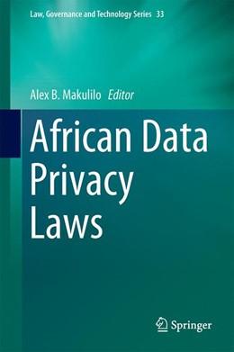Abbildung von Makulilo | African Data Privacy Laws | 1st ed. 2017 | 2017