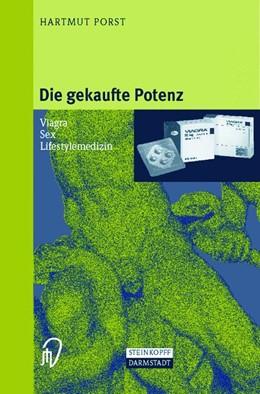 Abbildung von Porst   Die gekaufte Potenz   1998   Viagra — Sex — Lifestylemedizi...