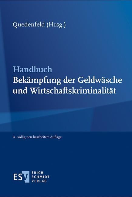 Handbuch Bekämpfung der Geldwäsche und Wirtschaftskriminalität | Quedenfeld (Hrsg.) | 4., völlig neu bearbeitete Auflage, 2016 | Buch (Cover)