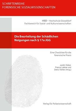 Abbildung von Düber / Leitner | Die Beurteilung der Schädlichen Neigungen nach § 17a JGG | 1. Auflage | 2016 | beck-shop.de