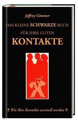 Abbildung von Gitomer | Das kleine schwarze Buch für ihre guten Kontakte | 2008