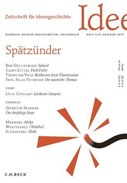 Abbildung von Zeitschrift für Ideengeschichte Heft XI/2 Sommer 2017 | 2017 | Spätzünder