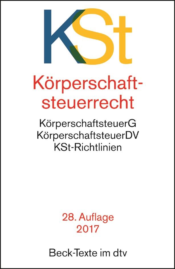 Körperschaftsteuerrecht: KSt | 28. Auflage, 2017 | Buch (Cover)