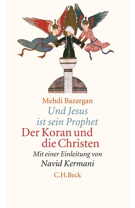 Cover: Mehdi Bazargan, Und Jesus ist sein Prophet