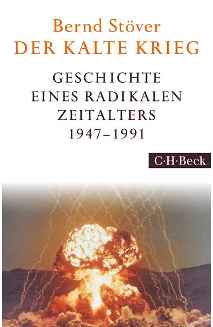 Cover: Bernd Stöver, Der Kalte Krieg