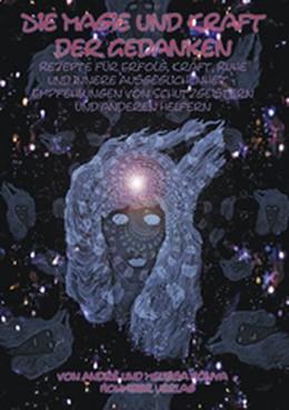 Abbildung von Bónya | Die Magie und Kraft der Gedanken | 2. Auflage | 2005 | Rezepte für Erfolg, Glück, Kra...