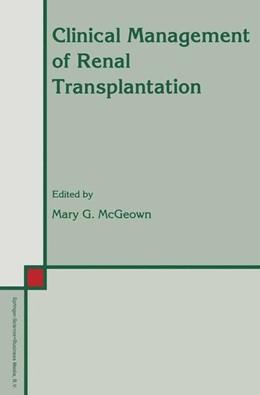 Abbildung von McGeown | Clinical Management of Renal Transplantation | 1992 | 32
