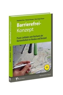 Abbildung von Hess / Kempen / Krause | Barrierefrei-Konzept | 2019 | Praxis-Leitfaden zum Nachweis ...