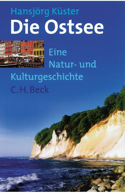 Cover: Hansjörg Küster, Die Ostsee
