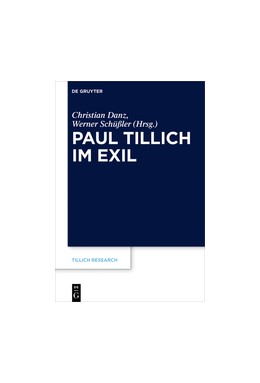 Abbildung von Danz / Schüßler | Paul Tillich im Exil | 1. Auflage | 2017 | beck-shop.de