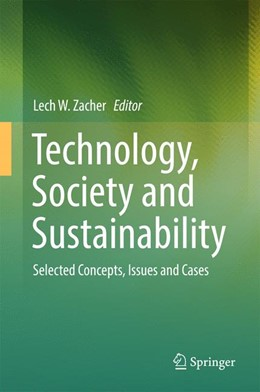 Abbildung von Zacher | Technology, Society and Sustainability | 2017 | Selected Concepts, Issues and ...