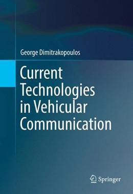 Abbildung von Dimitrakopoulos | Current Technologies in Vehicular Communication | 1. Auflage | 2016 | beck-shop.de