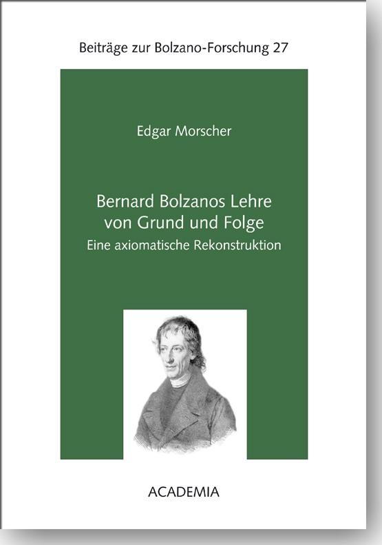Bernard Bolzanos Lehre von Grund und Folge   Morscher, 2016   Buch (Cover)