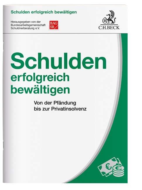Schulden erfolgreich bewältigen | Bundesarbeitsgemeinschaft Schuldnerberatung (BAG SB), 2017 | Buch (Cover)