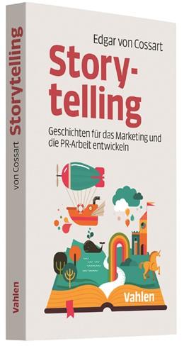 Abbildung von von Cossart | Storytelling | 1. Auflage | 2017 | beck-shop.de