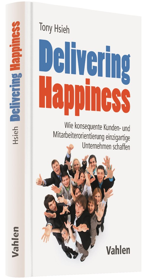 Delivering Happiness | Hsieh, 2016 | Buch (Cover)