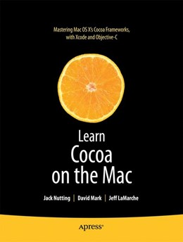 Abbildung von Mark / LaMarche / Nutting | Learn Cocoa on the Mac | 1st ed. | 2010