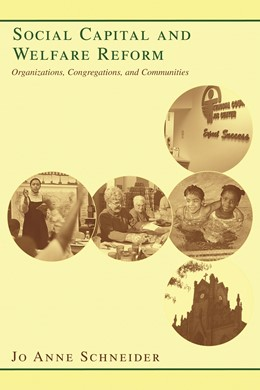 Abbildung von Schneider | Social Capital and Welfare Reform | 2006 | Organizations, Congregations, ...