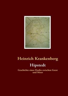Abbildung von Krankenberg   Hipstedt   2008   Geschichte eines Dorfes zwisch...
