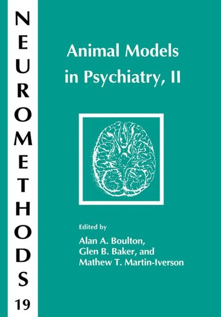 Animal Models in Psychiatry, II | Boulton / Baker / Martin-Iverson, 1991 | Buch (Cover)