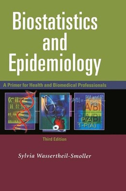 Abbildung von Wassertheil-Smoller | Biostatistics and Epidemiology | 3rd ed. | 2004 | A Primer for Health and Biomed...