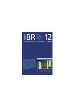 Abbildung von Immobilien- & Baurecht : IBR | 1. Auflage | 2020 | beck-shop.de
