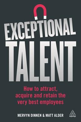 Abbildung von Dinnen / Alder | Exceptional Talent | 2017 | How to Attract, Acquire and Re...