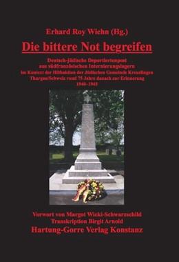 Abbildung von Wiehn   Die bittere Not begreifen   2016   Deutsch-jüdische Deportiertenp...