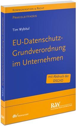 Abbildung von Wybitul | EU-Datenschutz-Grundverordnung im Unternehmen | 2016 | Praxisleitfaden