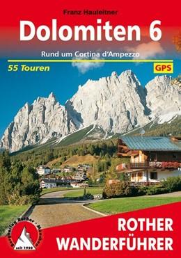 Abbildung von Hauleitner | Bergwanderungen in den Dolomiten 6. Rund um Cortina d'Ampezzo | 5. Auflage | 2016 | beck-shop.de