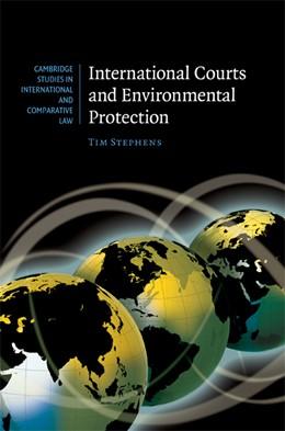 Abbildung von Stephens | International Courts and Environmental Protection | 2009 | 62